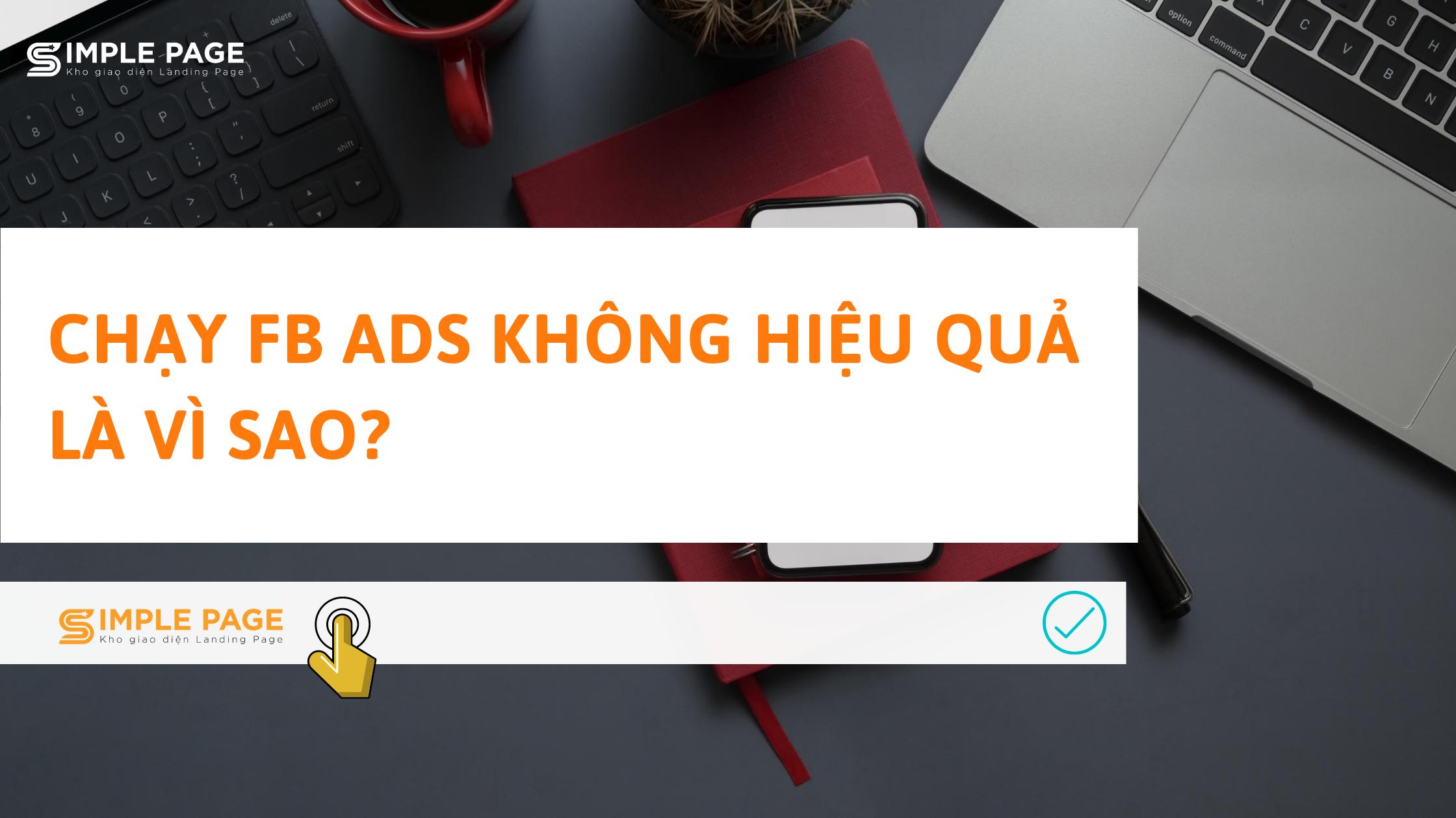 chạy fb ads không hiệu quả