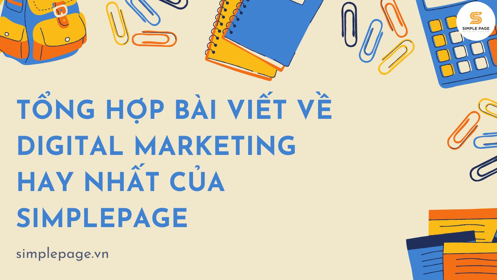 Tổng hợp tài liệu Digital Marketing hay nhất của Simplepage 2021