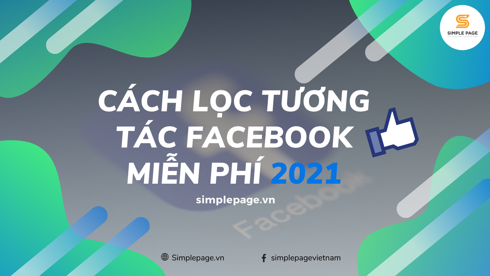 cach-loc-tuong-tac-facebook-moi-nhat-2021