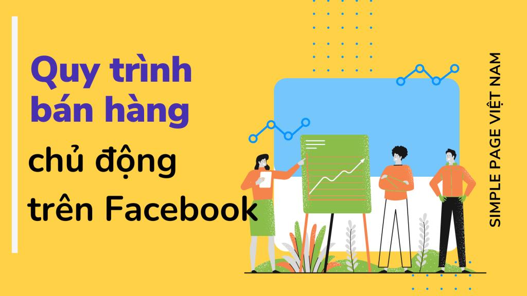 Quy trình bán hàng chủ động trên Facebook cá nhân