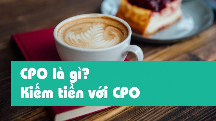 CPO-la-gi