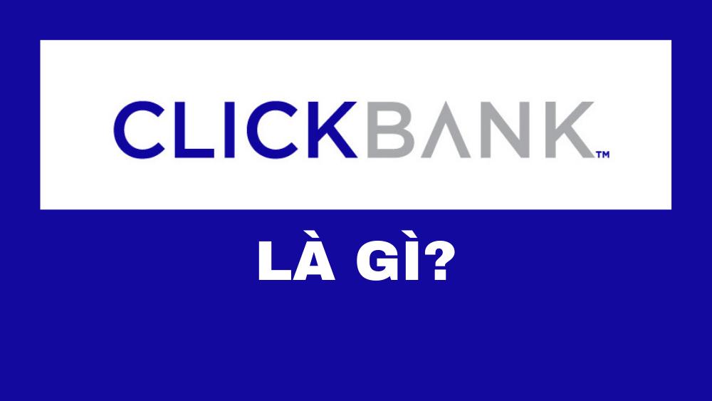 clickbank-la-gi